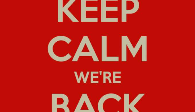 keep calm we re back
